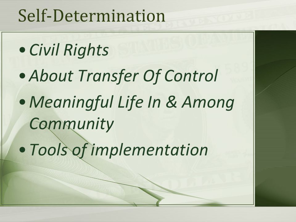 However it is derived: If the individual does not have direct control over a fixed amount of resources so as to be able to select and direct providers and support If the individual does not know what the budgeted amount is, and what it is intended for It is not self-determination or self- directed