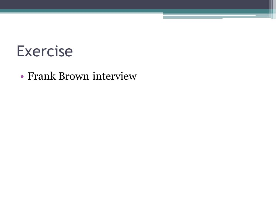 Exercise Frank Brown interview