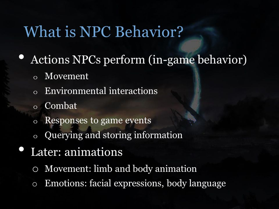 What is NPC Behavior.