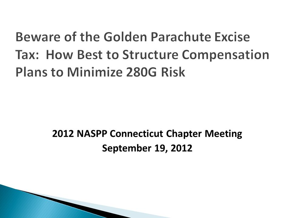  280G impact is reduced or eliminated by ◦ Cutting back payments to safe-harbor, ◦ Increasing the executive's base amount, ◦ Careful classifications of payment as reasonable compensation for services rendered before or after a CIC, or ◦ Careful valuation of a payment made in connection with a CIC.
