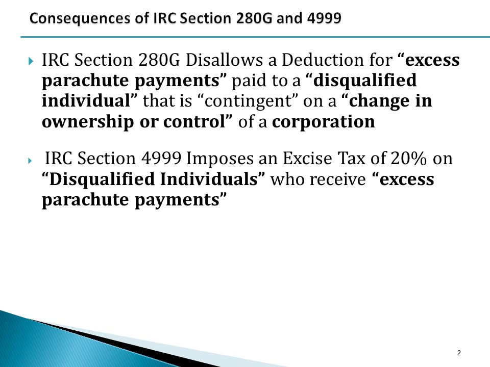  When a Disqualified Individual (an employee or independent contractor who is subject to the golden parachute rules) receives payments or benefits on account of a Change in Control which equals or exceeds three times his/her average taxable compensation ( base amount ) for the 5 years preceding the year of the CIC (e.g.