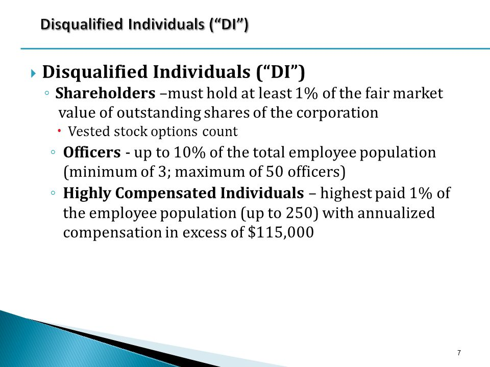 " Disqualified Individuals (""DI"") ◦ Shareholders –must hold at least 1% of the fair market value of outstanding shares of the corporation  Vested sto"