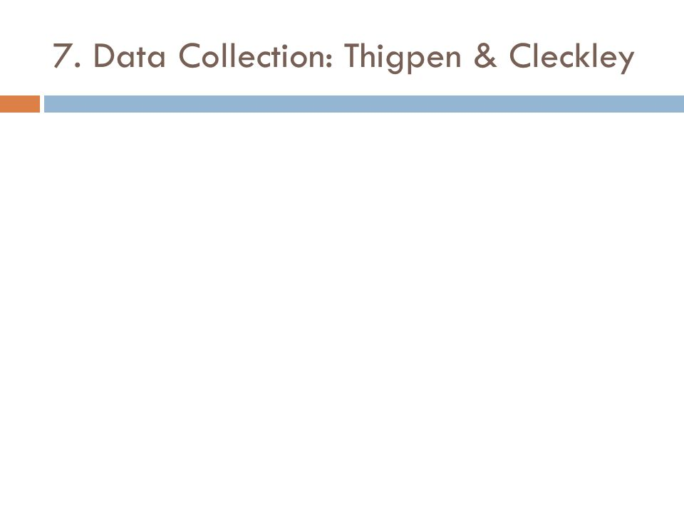7. Data Collection: Thigpen & Cleckley