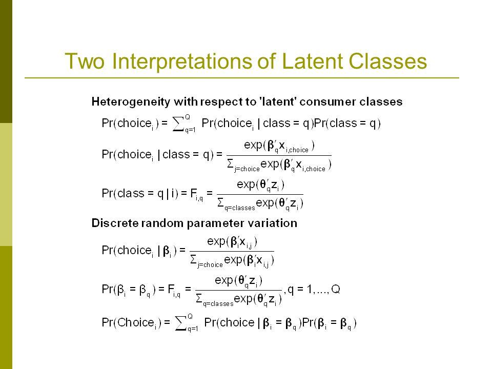 Two Interpretations of Latent Classes