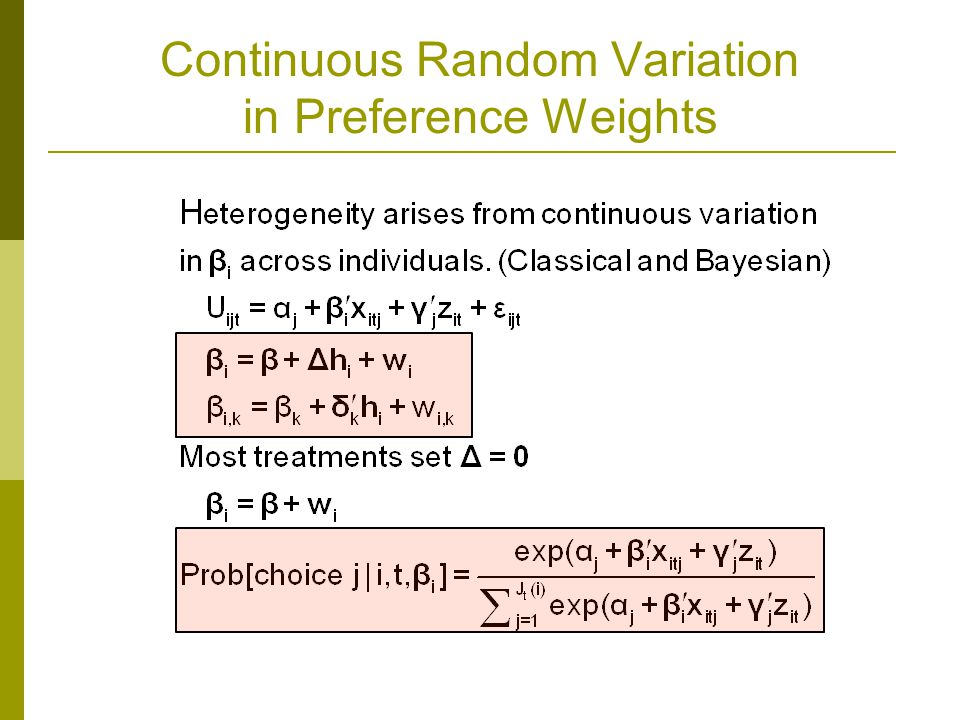 Continuous Random Variation in Preference Weights