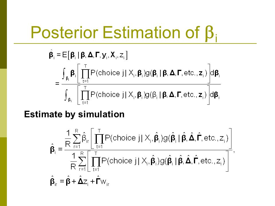 Posterior Estimation of  i Estimate by simulation