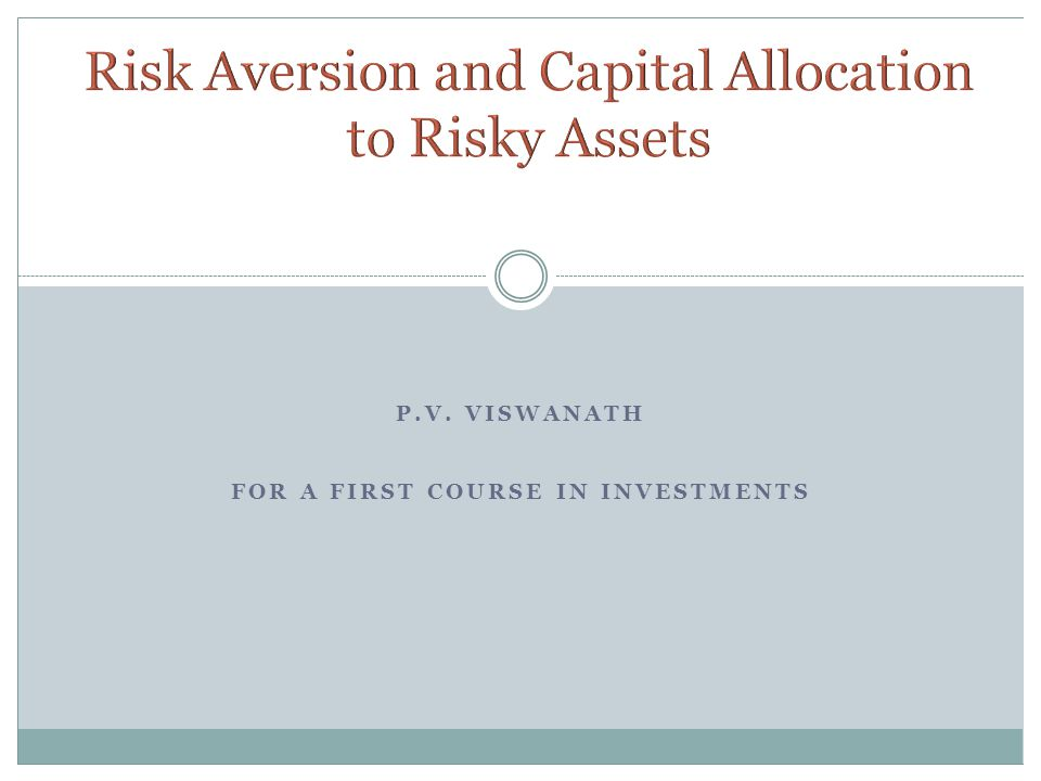 Utility Levels for Various Positions in Risky Assets (y) for an Investor with Risk Aversion A = 4 Note that there is an optimal value of y, which can be seen graphically in the next slide.
