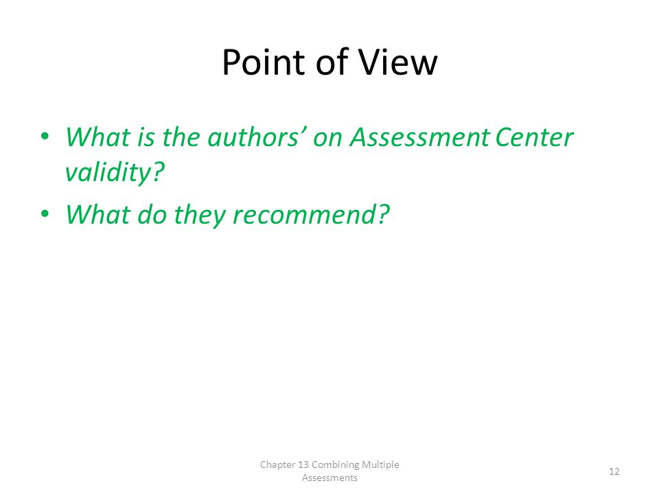 Point of View What is the authors' on Assessment Center validity.