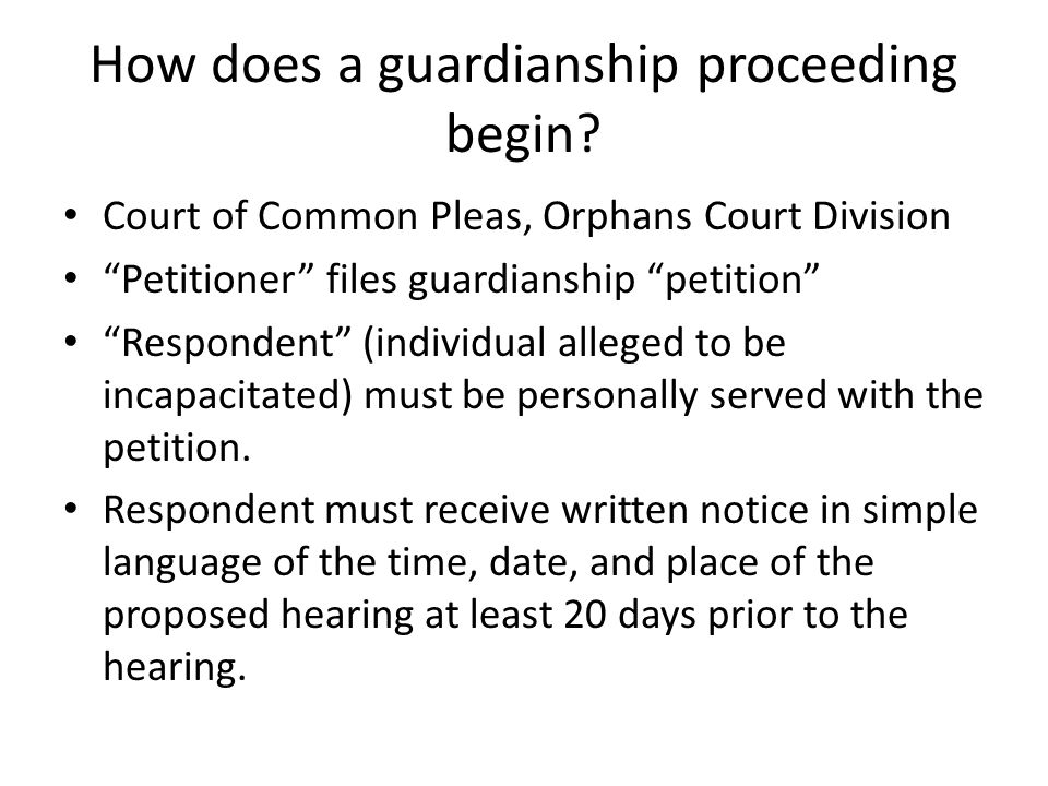 How does a guardianship proceeding begin.
