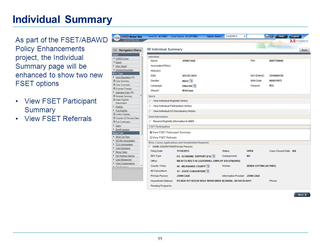 Individual Summary As part of the FSET/ABAWD Policy Enhancements project, the Individual Summary page will be enhanced to show two new FSET options Vi