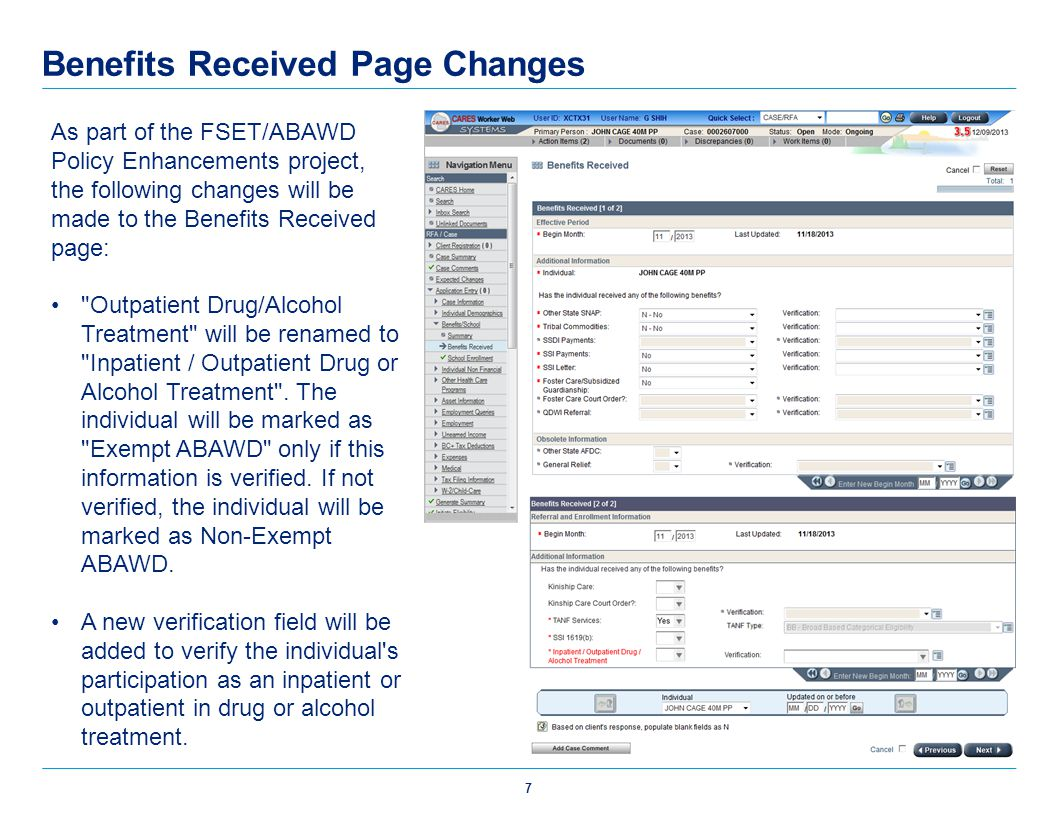 Benefits Received Page Changes As part of the FSET/ABAWD Policy Enhancements project, the following changes will be made to the Benefits Received page