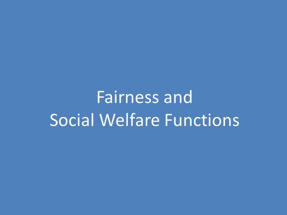 Fairness and Social Welfare Functions