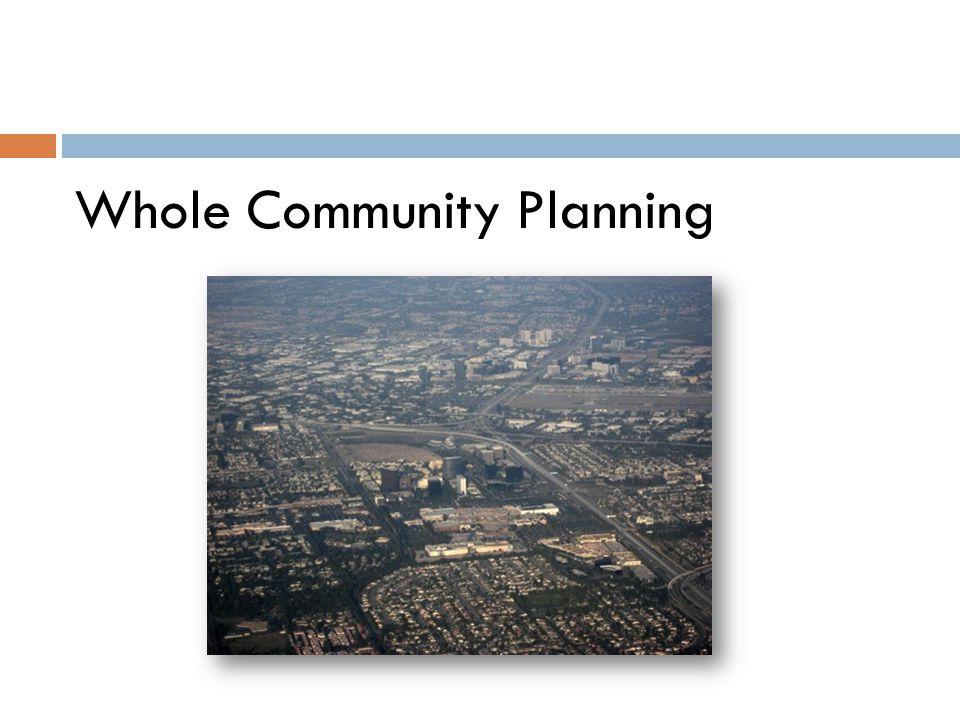 Whole Community Planning