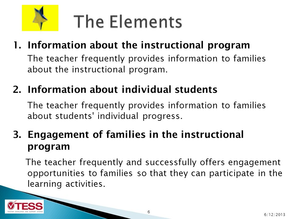 1. Information about the instructional program The teacher frequently provides information to families about the instructional program. 2. Information