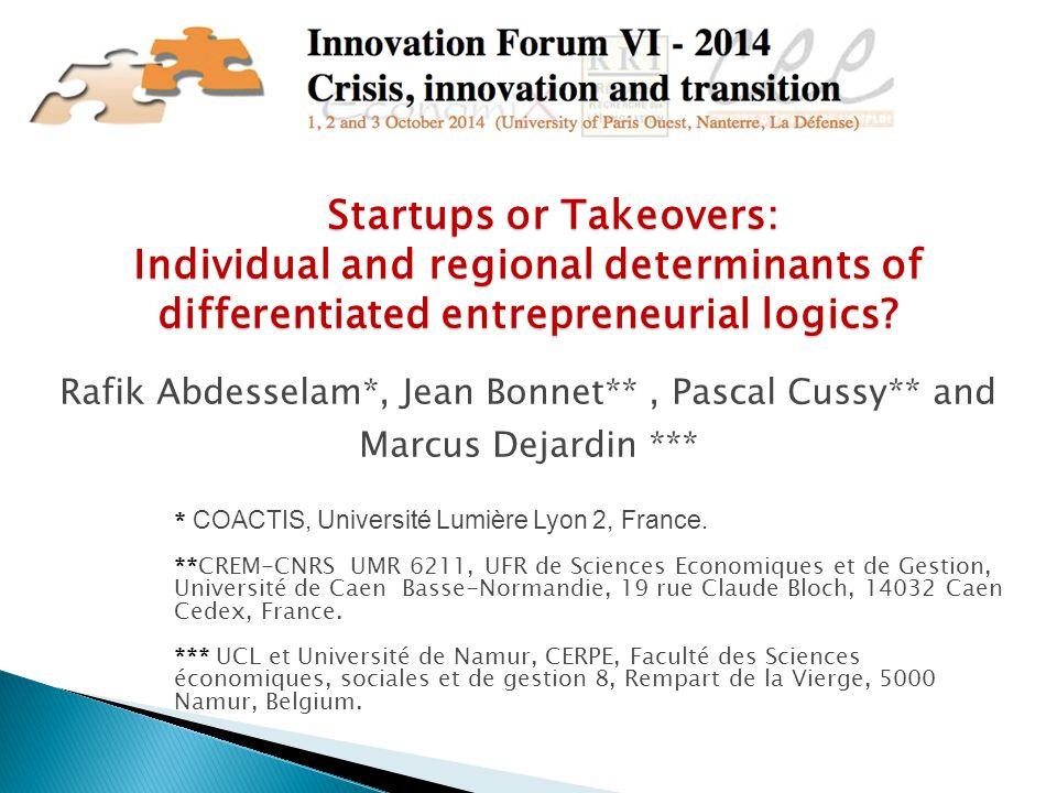 Rafik Abdesselam*, Jean Bonnet**, Pascal Cussy** and Marcus Dejardin *** * COACTIS, Université Lumière Lyon 2, France.