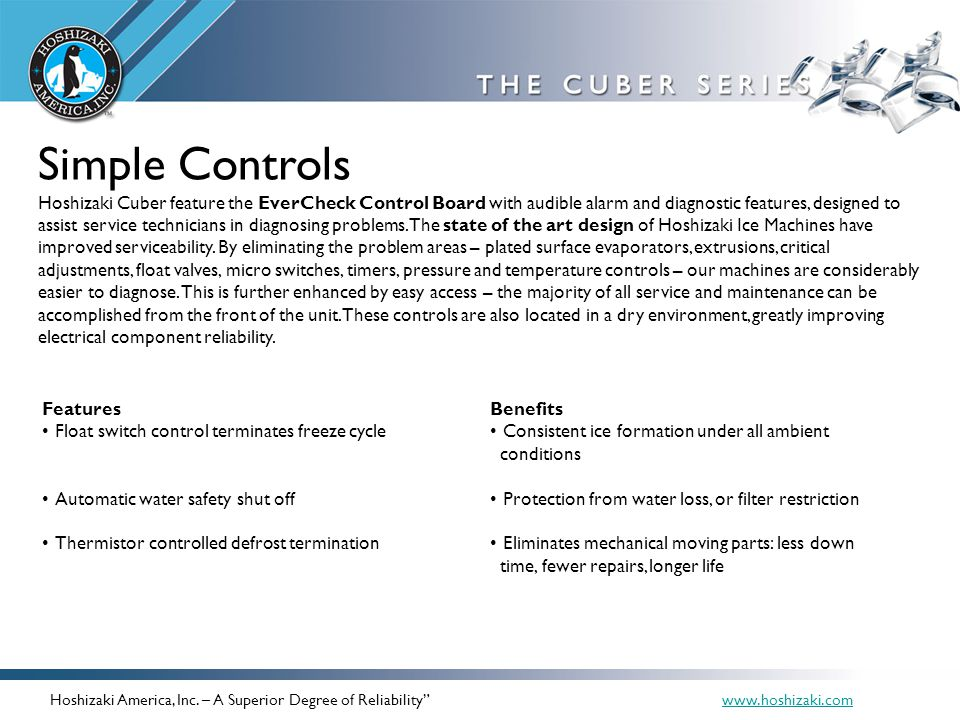 Simple Controls Hoshizaki Cuber feature the EverCheck Control Board with audible alarm and diagnostic features, designed to assist service technicians
