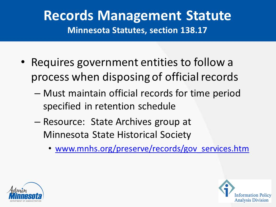 Data that are classified as public or private – Provide public data and private data about the subject within 10 days Data that are classified as confidential or are not about the data subject – Data cannot be released – must provide statutory citation denying access Minnesota Statutes, section 13.03, subd.