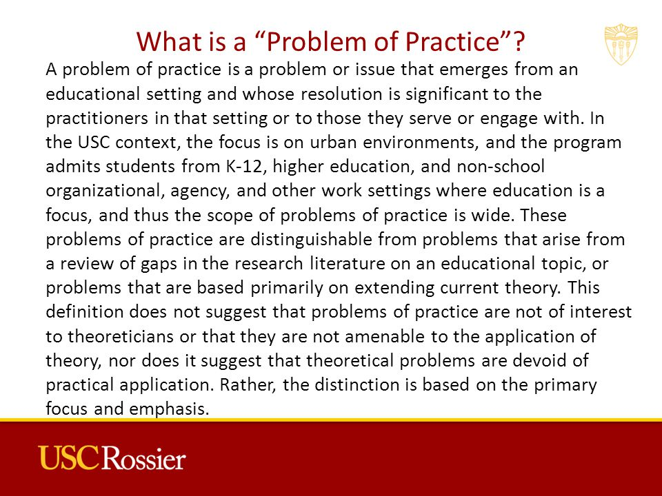 What is a Problem of Practice .