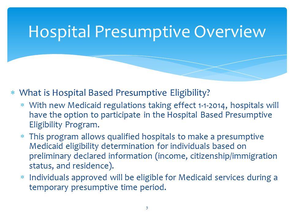  What is Hospital Based Presumptive Eligibility.