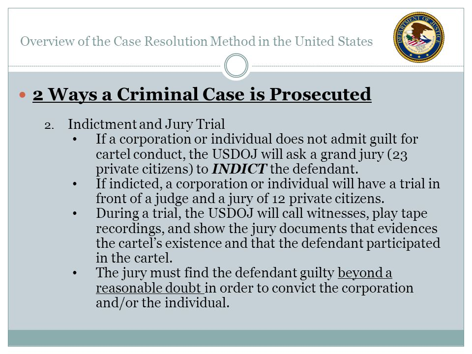 2 Ways a Criminal Case is Prosecuted 2.