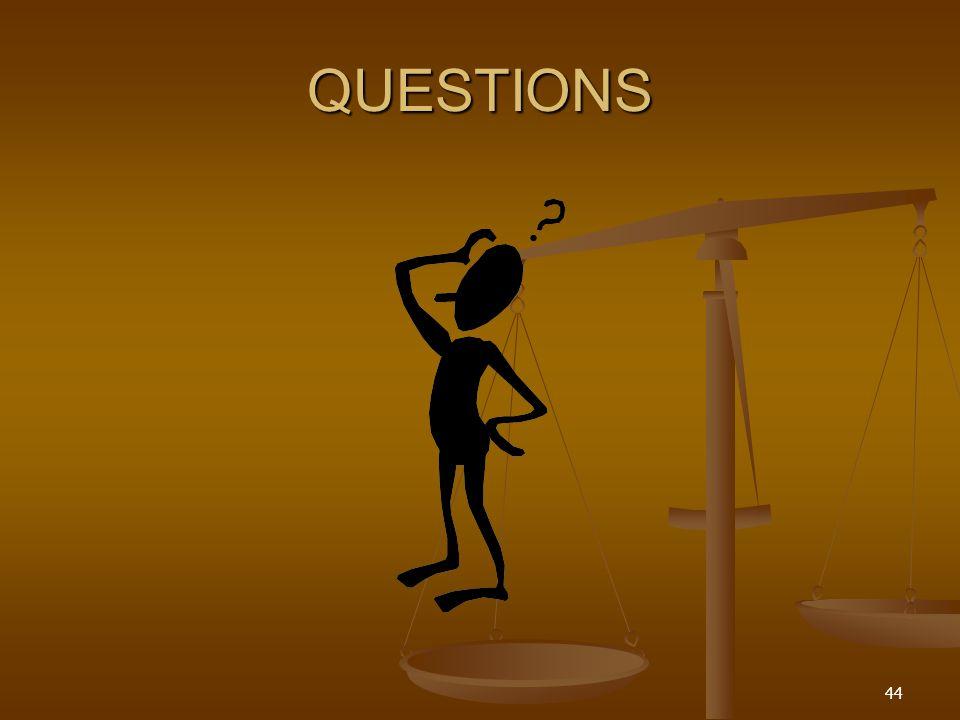 44 QUESTIONS