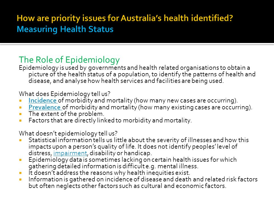 Identifying priority health issues allows governments and administrators to make decisions about allocating health resources to have the greatest impact on the health of Australians.