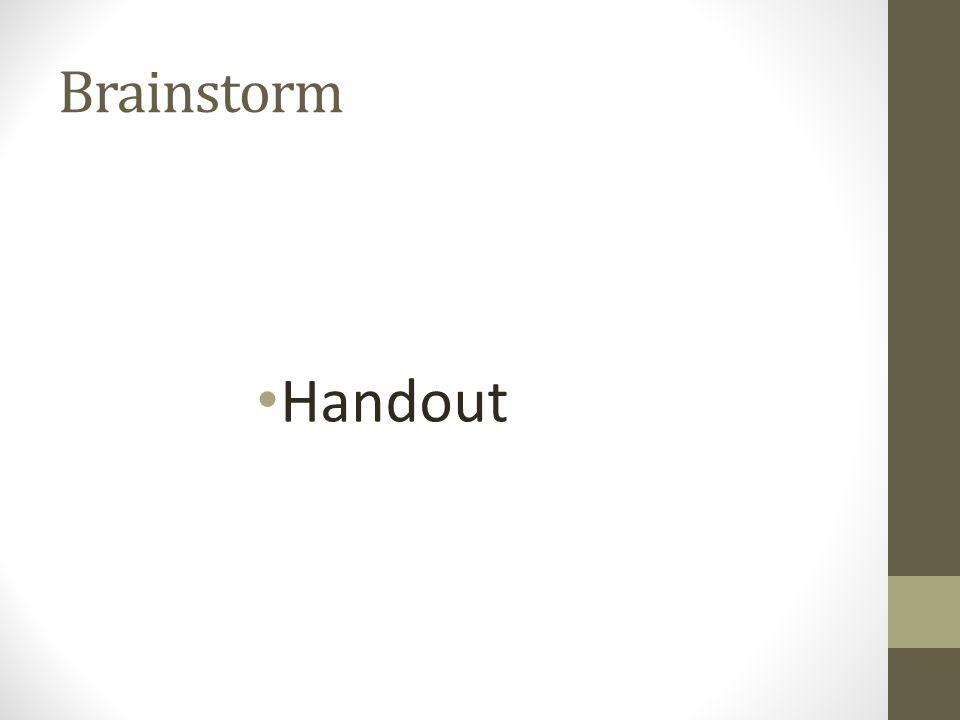 Brainstorm Handout