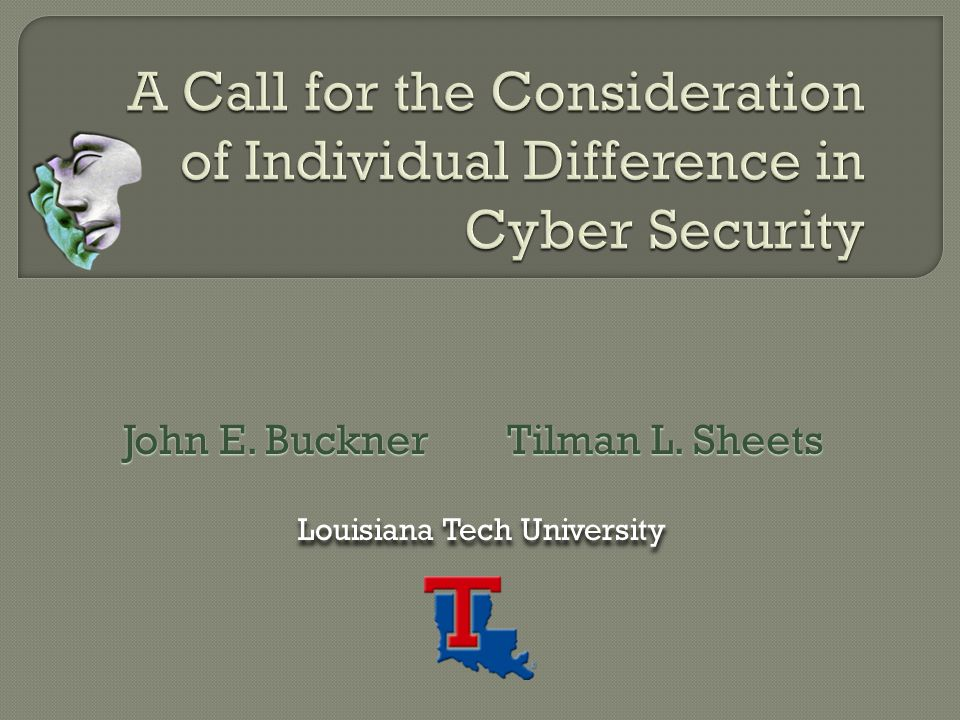 John E. BucknerTilman L. Sheets Louisiana Tech University