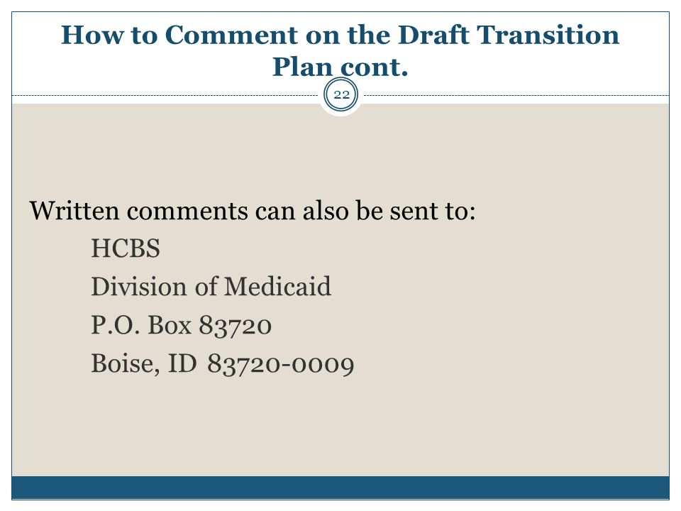How to Comment on the Draft Transition Plan cont.