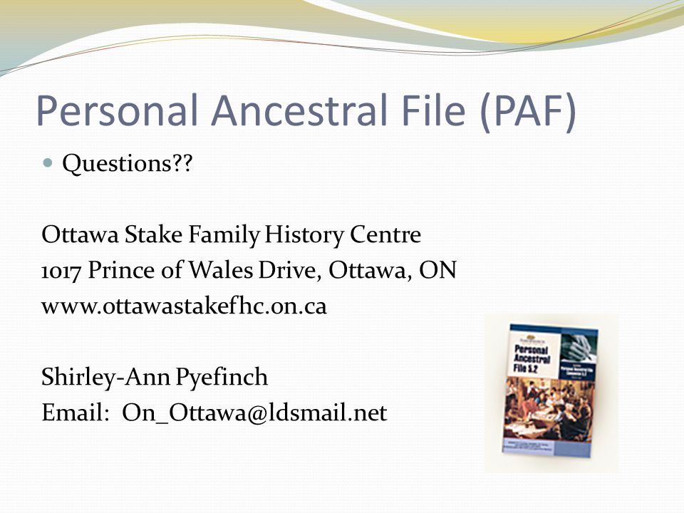 Personal Ancestral File (PAF) Questions .