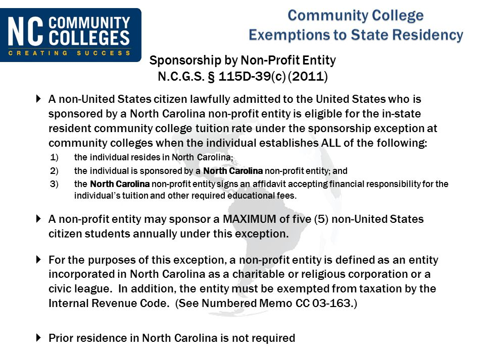  A non-United States citizen lawfully admitted to the United States who is sponsored by a North Carolina non-profit entity is eligible for the in-sta
