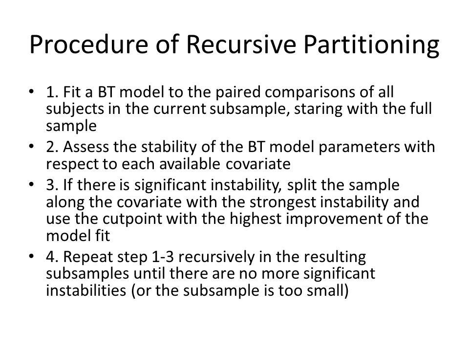 Procedure of Recursive Partitioning 1.