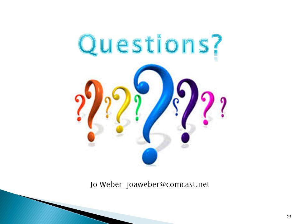 25 Jo Weber: joaweber@comcast.net