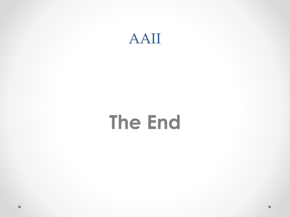AAII The End
