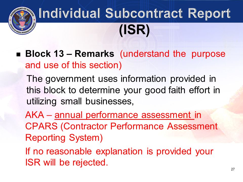 27 Block 13 – Remarks (understand the purpose and use of this section) The government uses information provided in this block to determine your good f
