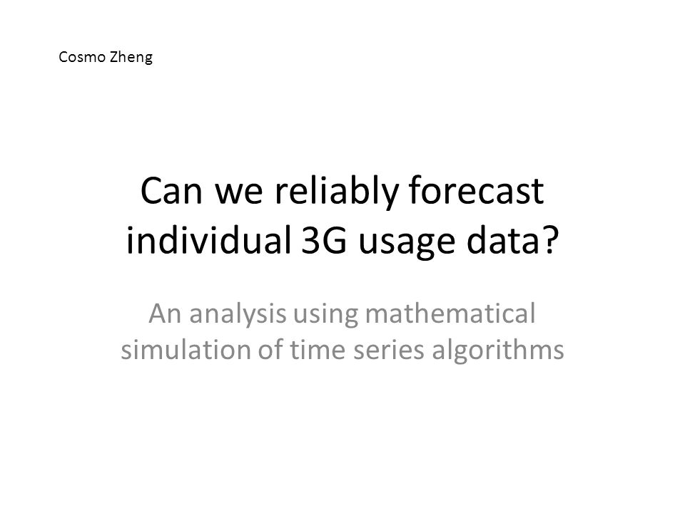 Can we reliably forecast individual 3G usage data.