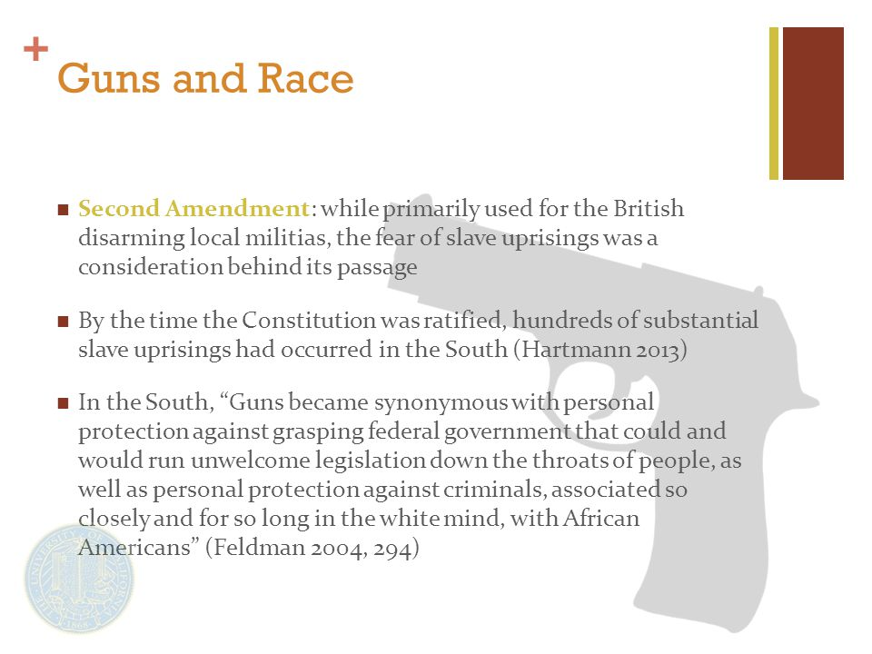 + Guns and Race cont.Stand Your Ground states… 1.