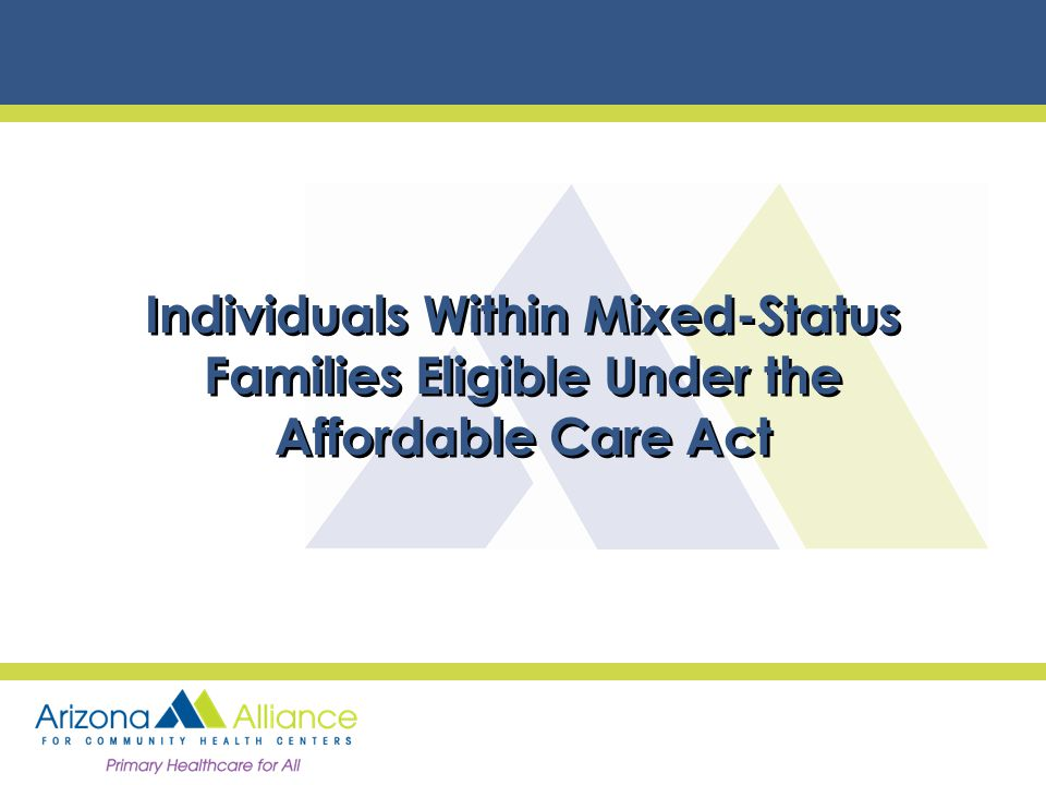 Individuals Within Mixed-Status Families Eligible Under the Affordable Care Act