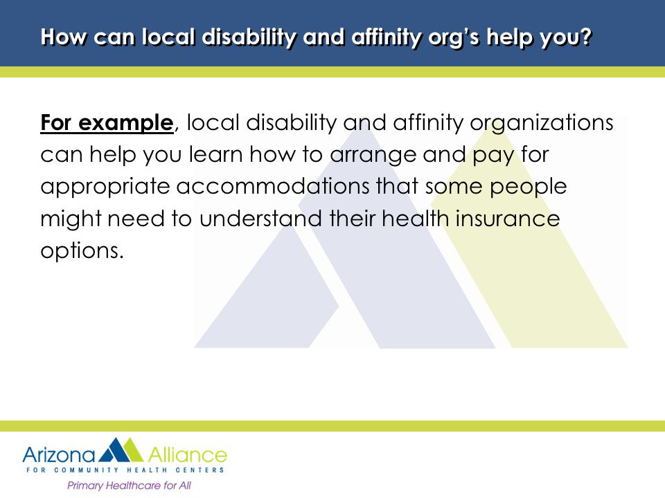 How can local disability and affinity org's help you.