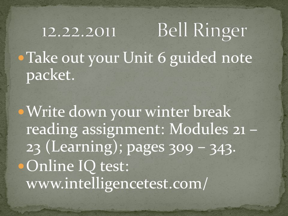 Take out your Unit 6 guided note packet.
