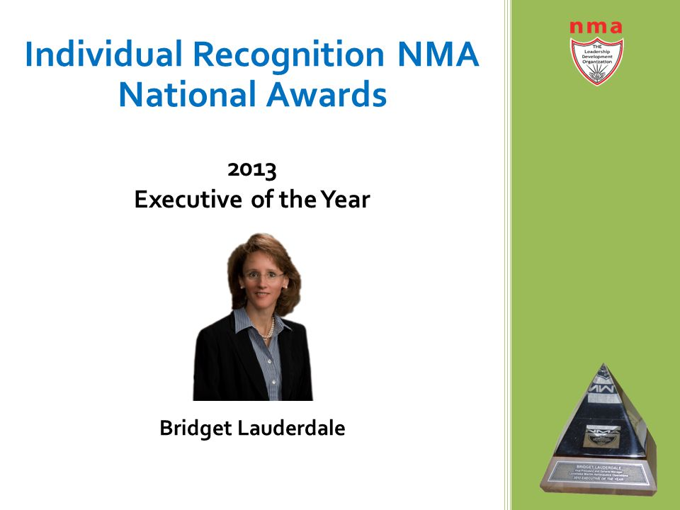 Individual Recognition NMA National Awards 2013 Executive of the Year Bridget Lauderdale