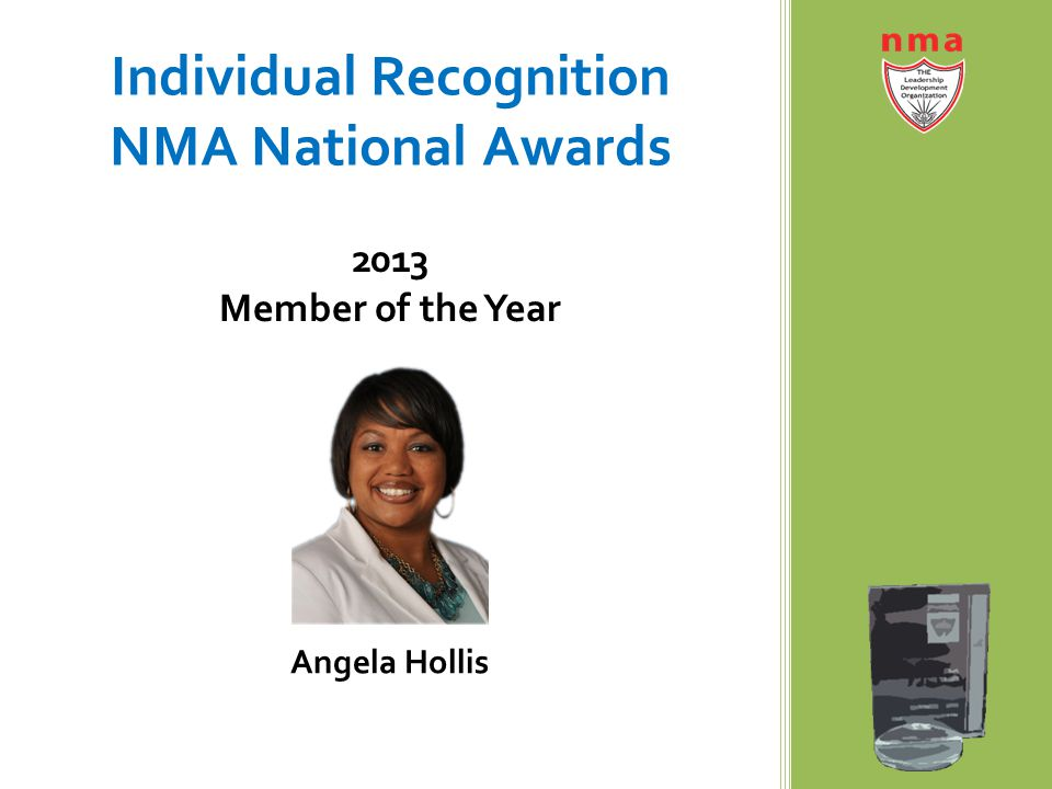 Individual Recognition NMA National Awards 2013 Member of the Year Angela Hollis