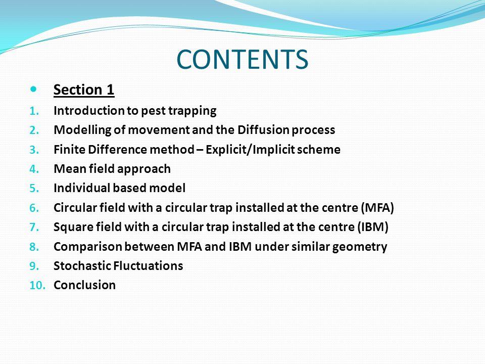 Implicit scheme Scheme is always numerically stable and convergent.