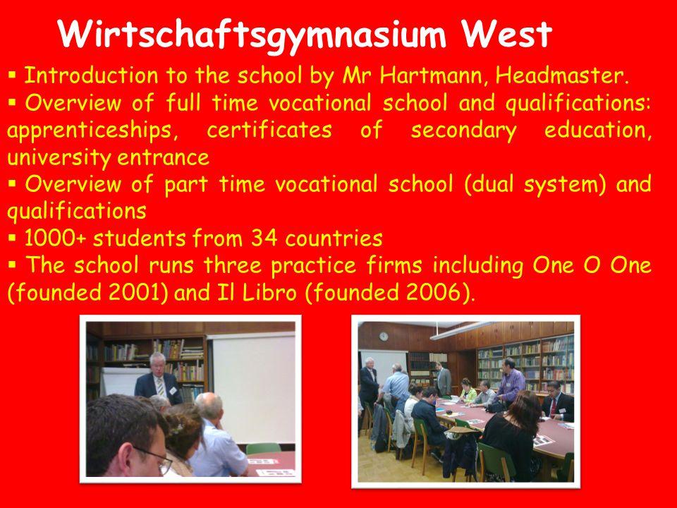 Wirtschaftsgymnasium West  Introduction to the school by Mr Hartmann, Headmaster.