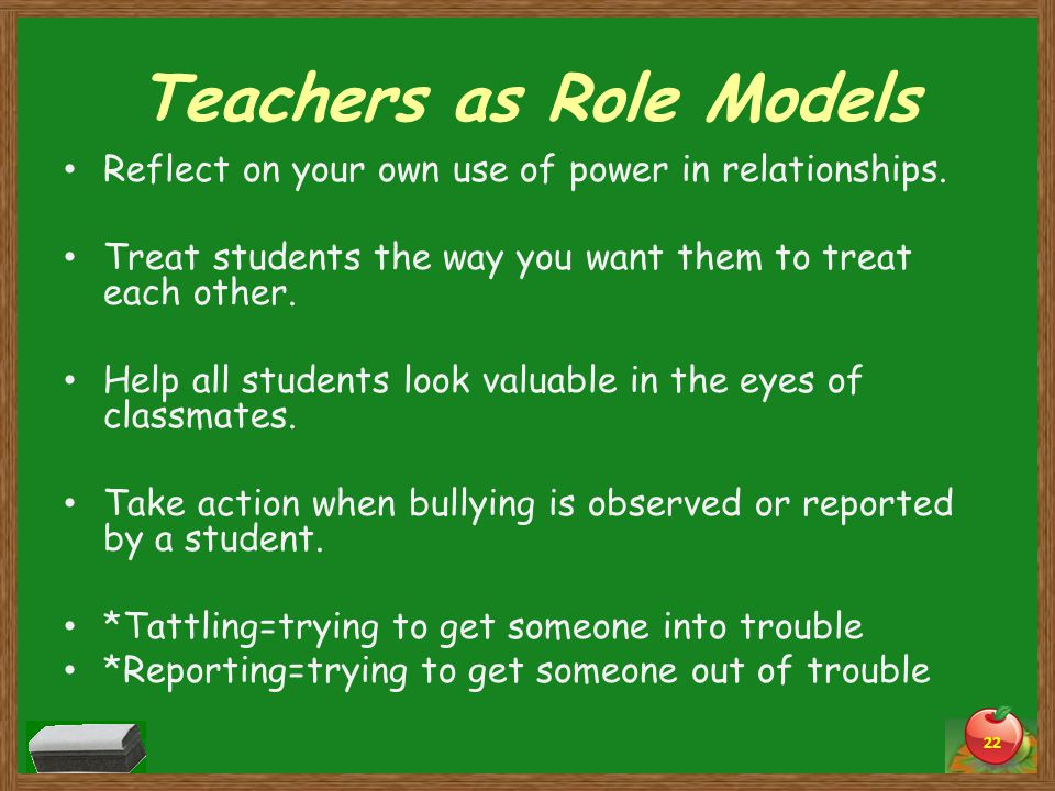 Teachers as Role Models Reflect on your own use of power in relationships.
