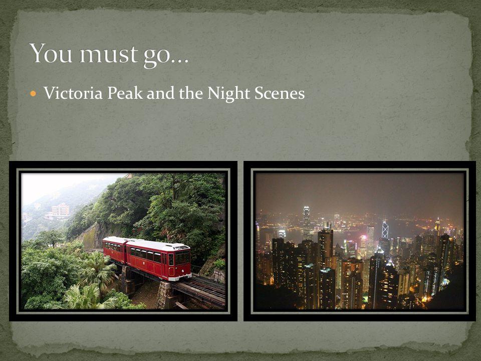 Victoria Peak and the Night Scenes