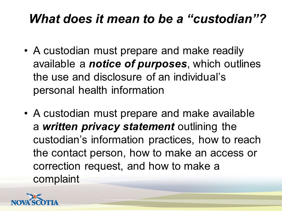 What does it mean to be a custodian .