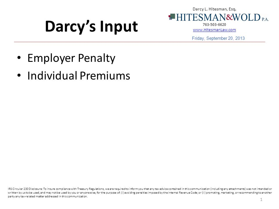 Darcy's Input Employer Penalty Individual Premiums 1 Darcy L.