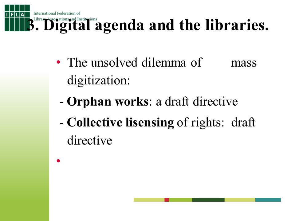 3. Digital agenda and the libraries.