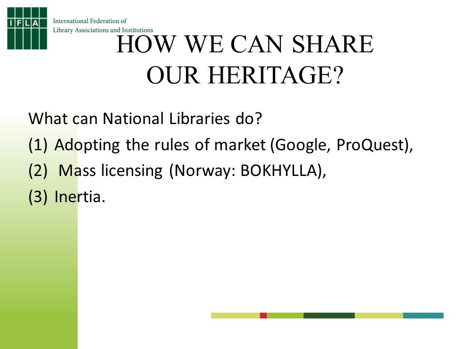 HOW WE CAN SHARE OUR HERITAGE. What can National Libraries do.